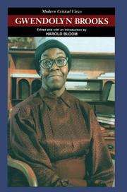 Cover of: Gwendolyn Brooks | edited and with an introduction by Harold Bloom.