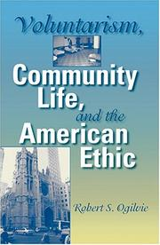 Cover of: Voluntarism, Community Life, and the American Ethic (Philanthropic and Nonprofit Studies)