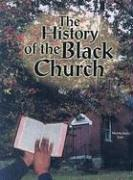 The History of the Black Church (African American Achievers) by Norma Jean Lutz