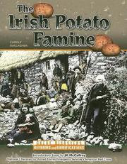 Cover of: The Irish Potato Famine (Great Disasters: Reforms and Ramifications)