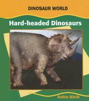 Cover of: Hard-Headed Dinosaurs (Dinosaur World) by