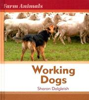 Cover of: Working dogs | Sharon Dalgleish