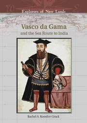 Cover of: Vasco Da Gama And The Sea Route To India (Explorers of New Lands) |