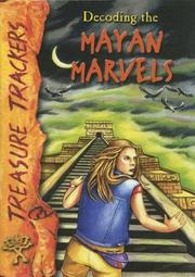 Cover of: Decoding the Mayan marvels