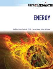 Cover of: Energy (Physics in Action) | Andrew Dean Foland