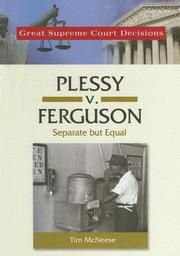 Cover of: Plessy V. Ferguson: Separate but Equal (Great Supreme Court Decisions)