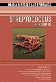 Cover of: Streptococcus (Group B) (Deadly Diseases and Epidemics) |