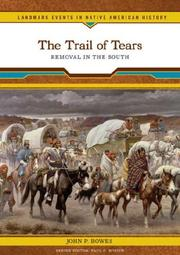 Cover of: The Trail of Tears | John P. Bowes