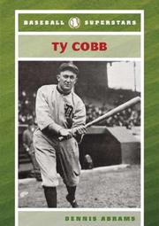 Ty Cobb (Baseball Superstars) by Dennis Abrams