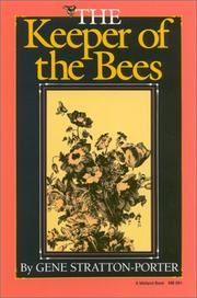 The keeper of the bees by Gene Stratton-Porter