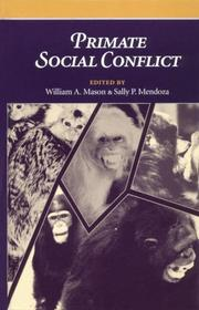 Cover of: Primate social conflict |