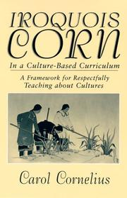 Cover of: Iroquois corn in a culture-based curriculum