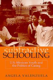 Subtractive schooling