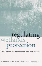 Cover of: Regulating wetlands protection