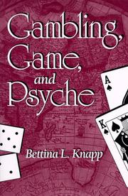 Cover of: Gambling, game, and psyche
