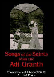 Cover of: Songs of the saints from the Adi Granth |