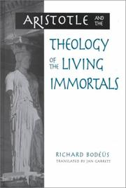 Cover of: Aristotle and the theology of the living immortals