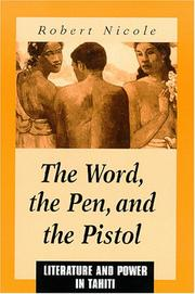 Cover of: word, the pen, and the pistol | Robert Nicole
