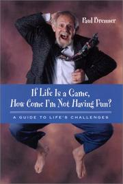 Cover of: If Life Is a Game, How Come I'm Not Having Fun