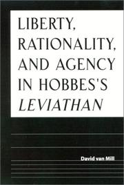Cover of: Liberty, Rationality, and Agency in Hobbes's Leviathan