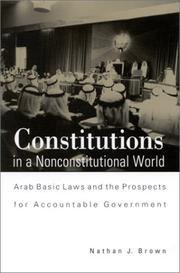 Cover of: Constitutions in a Nonconstitutional World | Nathan J. Brown