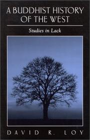 Cover of: A Buddhist history of the West: studies in lack