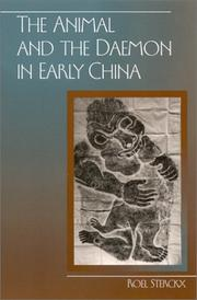 Cover of: The Animal and the Daemon in Early China (Suny Series in Chinese Philosophy and Culture) | Roel Sterckx