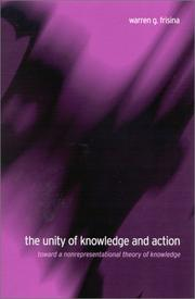 Cover of: The Unity of Knowledge and Action | Warren G. Frisina