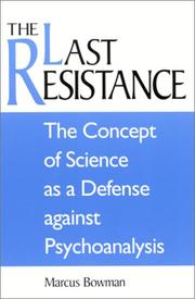 Cover of: The Last Resistance | Marcus Bowman