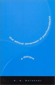Cover of: The Ethical Dimension of Psychoanalysis | Meissner, W. W.