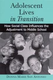Cover of: Adolescent Lives in Transition | Donna Marie San Antonio