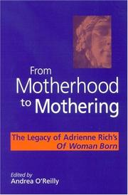 Cover of: From motherhood to mothering |