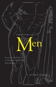 Cover of: The History Of Men | Michael S. Kimmel
