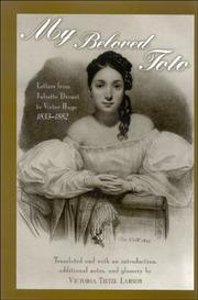 Cover of: My beloved Toto | Juliette Drouet