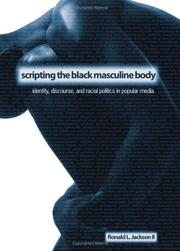 Cover of: Scripting the Black Masculine Body | Ronald L., II Jackson