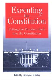 Cover of: Executing the Constitution | Christopher S. Kelley