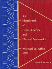 Cover of: The Handbook of Brain Theory and Neural Networks