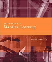 Introduction to machine learning by Ethem Alpaydin