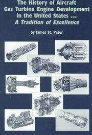 Cover of: The history of aircraft gas turbine engine development in the United States