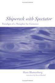 Cover of: Shipwreck with spectator: paradigm of a metaphor for existence
