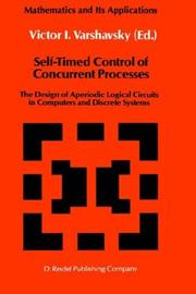 Cover of: Self-Timed Control of Concurrent Processes | Victor I. Varshavsky
