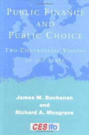 Cover of: Public Finance and Public Choice | Buchanan, James M.