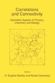 Cover of: Correlations and Connectivity: Geometric Aspects of Physics, Chemistry and Biology (NATO Science Series E: (closed)) |