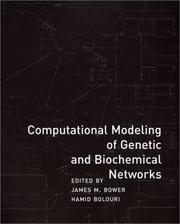 Cover of: Computational Modeling of Genetic and Biochemical Networks (Computational Molecular Biology)