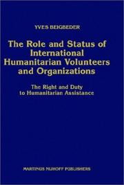 Cover of: The role and status of international humanitarian volunteers and organizations