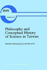 Cover of: Philosophy and conceptual history of science in Taiwan |