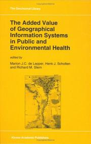 Cover of: The Added value of geographical information systems in public and environmental health |