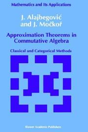 Cover of: Approximation theorems in commutative algebra | J. AlajbegovicМЃ