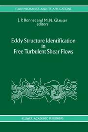 Cover of: Eddy Structure Identification in Free Turbulent Shear Flows (Fluid Mechanics and Its Applications) |