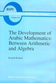 The Development of Arabic Mathematics: Between Arithmetic and Algebra